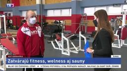 Majiteľ fitnesscentra B. Križák o nových podmienkach