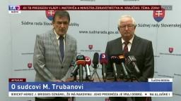 TB J. Mazáka a J. Hrubalu o disciplinárnom konaní proti sudcovi M. Trubanovi
