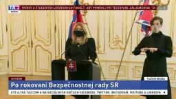 TB prezidentky Z. Čaputovej po zasadnutí bezpečnostnej rady