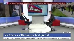 ŠTÚDIO TA3: Virológ F. Čiampor o testovaní na Orave a v Bardejove