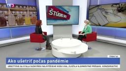 ŠTÚDIO TA3: J. Reháková o šetrení výdavkov počas pandémie