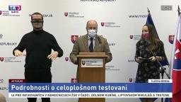 TB ministra obrany J. Naďa o podrobnostiach celoplošného testovania