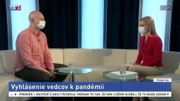 ŠTÚDIO TA3: Virológ B. Klempa o vyhlásení vedcov k pandémii