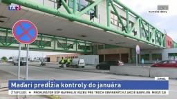 Maďari predlžujú hraničné kontroly, dotkne sa to aj Slovenska
