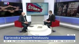 ŠTÚDIO TA3: Historik P. Mešťan o sprievodcovi múzeom holokaustu
