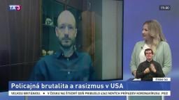 ŠTÚDIO TA3: J. Lepš o policajnej brutalite a rasizme v USA