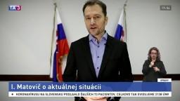 Prejav premiéra I. Matoviča o aktuálnej epidemickej situácii
