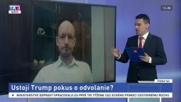 ŠTÚDIO TA3: Amerikanista J. Lepš o druhom odvolávaní Trumpa
