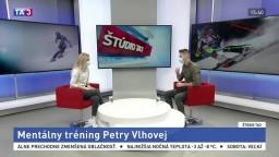 ŠTÚDIO TA3: Mentálna koučka Petry Vlhovej P. Zorvan o jej tréningu