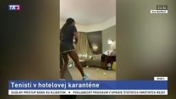 Tenisti odrátavajú dni v hotelovej karanténe. Takto sa zabávajú