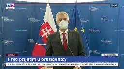 TB ministra zahraničných vecí I. Korčoka pred prijatím u prezidentky