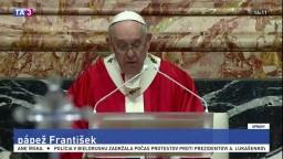 Pápež odslúžil slávnostnú omšu, ľudí vyzval k pomoci chudobným
