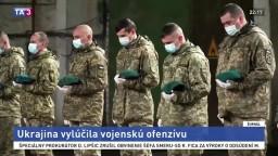 Napätie rastie, Ukrajina vylúčila možnosť veľkej ofenzívy