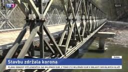 Stavbu mosta spomalila pandémia, kraj už získal povolenie