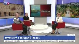 ŠTÚDIO TA3 Za hranicami: J. Okál a P. Rea o Izraeli