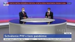 Schválenie PVV v tieni pandémie / Priority nového ministra dopravy / Slovensko súčasťou spoločnej Európy