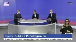 Duel R. Sulíka a P. Pellegriniho / Priority ministerstva obrany / Reformný plán pre reštart ekonomiky