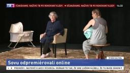 Sovu odpremiérovali online / V ateliéri Roberta Hromca