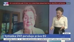 Vyhláška ÚVZ porušuje právo EÚ