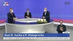 Duel R. Sulíka a P. Pellegriniho / Diskusia o rozpočte pre vzdelávanie / Komplikovaný návrat do škôl