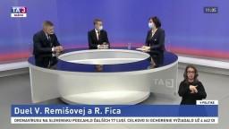 Duel V. Remišovej a R. Fica / Európsky postup v boji s pandémiou / Dianie očami strán mimo parlamentu