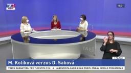 M. Kolíková verzus D. Saková / Vráti sa sloboda cestovania?